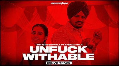 Unfuckwithable Lyrics – Sidhu Moose Wala