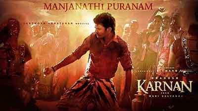 Manjanathi Puranam Lyrics Translation – Karnan
