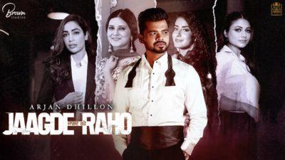 Arjan Dhillon – Jagde Raho Song Lyrics English Translation