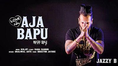 Aaja-Bapu-Lyrics-Jazzy-B