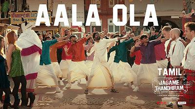 Aala Ola Lyrics – Jagame Thandhiram | by Anthony Daasan