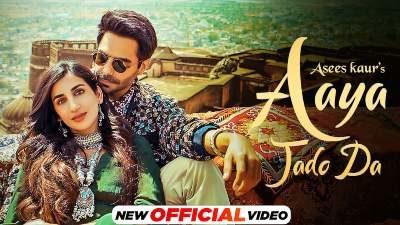 Aaya Jado Da Lyrics – Asees Kaur, Aparshakti Khurana, Parul Gulati