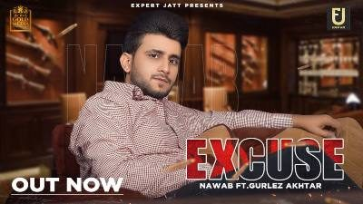 Excuse Lyrics – Nawab, Gurlez Akhtar