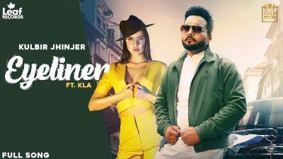 Eyeliner Lyrics – Kulbir Jhinjer
