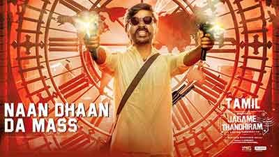 Naan Dhaan Da Mass Lyrics – Jagame Thandhiram | by ofRO, Arivu