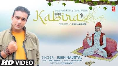 Kabira KABIR DOHE Lyrics – Jubin Nautiyal