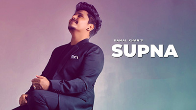 Kamal-Khan-Supna-Lyrics
