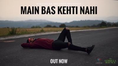 Main Bas Kehti Nahi Lyrics – King