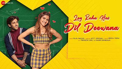 Lag Raha Hai Dil Deewana Lyrics – Palak Muchhal | Pranutan & Shivam
