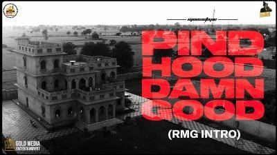 PIND HOOD DAMN GOOD (Rmg Intro) Lyrics – SIDHU MOOSE WALA