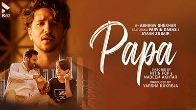 Papa-Abhinav-Shekhar-Parvin-Dabas-Ayaan-Zubair-lyrics