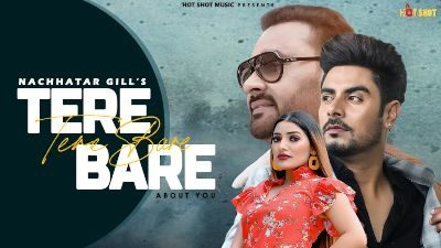 Tere Baare Lyrics – Nachattar Gill