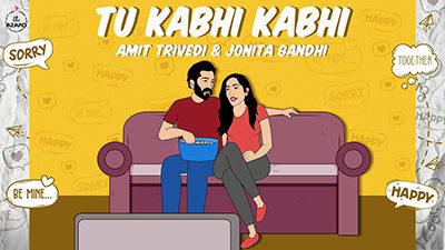 Tu Kabhi Kabhi Lyrics – Amit Trivedi & Jonita Gandhi