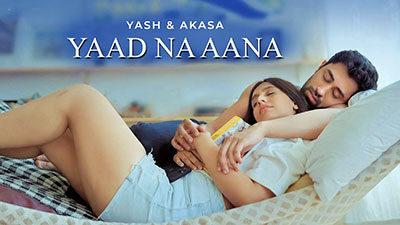 Yaad Na Aana Lyrics – Yash Narvekar