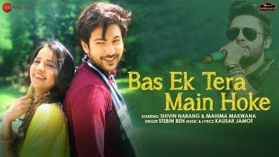 Bas Ek Tera Main Hoke Lyrics — Stebin Ben