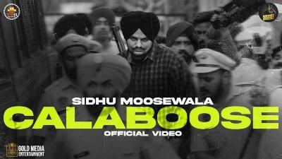 Calaboose Lyrics – Sidhu Moose Wala