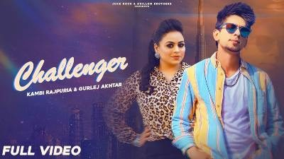 Challenger Lyrics — Kambi Rajpuria | Gurlej Akhtar