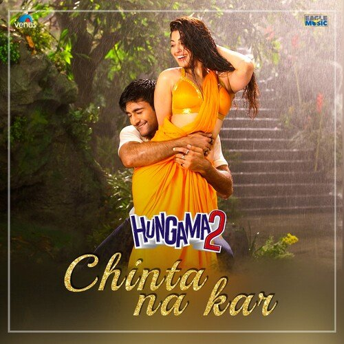 Chinta Na Kar (From Hungama 2)