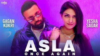 Asla Once Again Lyrics – Gagan Kokri   Loco Ink   Manpreet Hans
