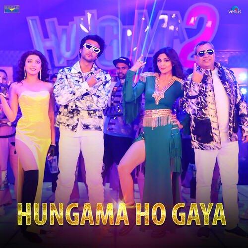 Hungama Ho Gaya Hungama 2 lyrics
