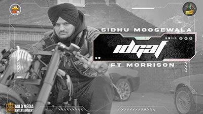 IDGAF Lyrics — Sidhu Moose Wala
