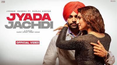 Jyada Jachdi Lyrics — Jordan Sandhu | Gurlez Akhtar