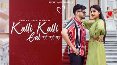 Kalli Kalli Gal Lyrics – Nawab