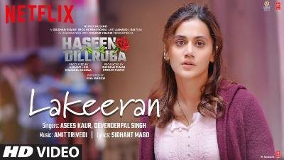 Lakeeran Lyrics –  Asees Kaur, Devenderpal Singh | Haseen Dillruba | Translation