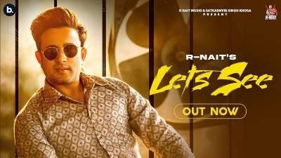 Let's See Lyrics — R Nait | Gurlez Akhtar