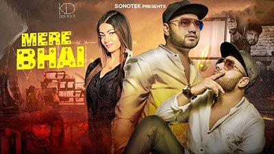 Mera Bhai Lyrics – KD