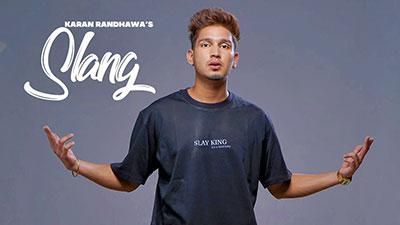 SLANG-Karan-Randhawa-full-lyrics