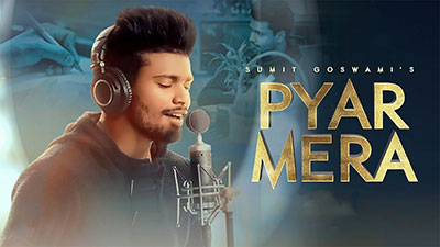 Sumit-Goswami-Pyar-Mera-Lyrics