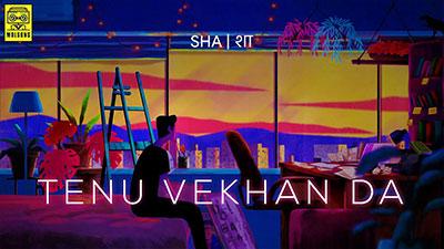 Tenu-Vekhan-Da-Lyrics-Shashwat-Sachdev-&-Shirley