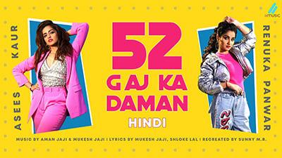 52-Gaj-Ka-Daman-Lyrics-Asees-Kaur-Renuka-Panwar