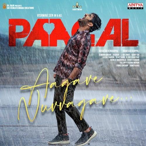 Aagave Nuvvagave Paagal Sid Sriram track lyrics
