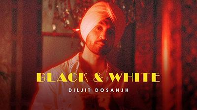 Black-&-White-Lyrics-Diljit-Dosanjh