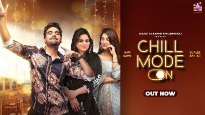 Chill Mode Lyrics — Gurlez Akhtar | Navi Bawa