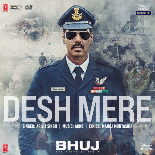 Desh Mere Bhuj The Pride Of India Lyrics