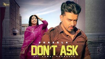 Don't Ask Lyrics — Gurlej Akhtar | Khazala