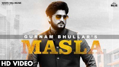 Masla Lyrics — Gurnam Bhullar