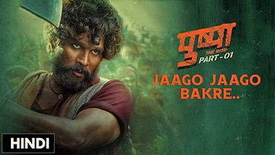 Jaago Jaago Bakre Lyrics — Pushpa   Vishal Dadlani