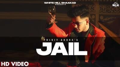 Jail Lyrics — Pulkit Arora