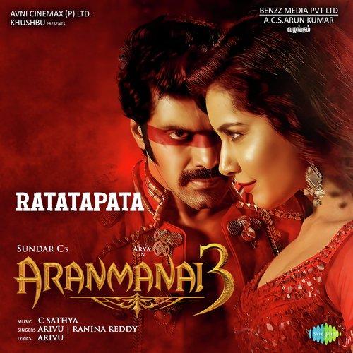 Ratatapata Lyrics Aranmanai 3 Arivu Ranina Reddy