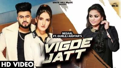 Vigde Jatt Lyrics — Misaal | Gurlez Akhtar