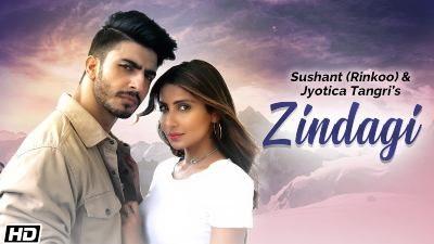 Zindagi Lyrics — Sushant Rinkoo | Jyotica Tangri