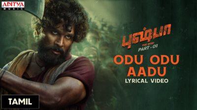 Odu Odu Aadu Lyrics — Pushpa   Benny Dayal