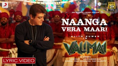Naanga Vera Maari Lyrics — Valimai   Anurag Kulkarni