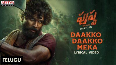 Daakko Daakko Meka Lyrics — Pushpa: The Rise – Part 1   Sivam