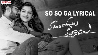 So So Ga Lyrics — Manchi Rojulochaie   Sid Sriram