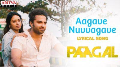Aagave Nuvvagave Lyrics — Paagal   Sid Sriram